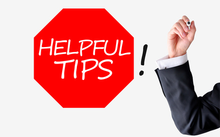 helpful tips or advices